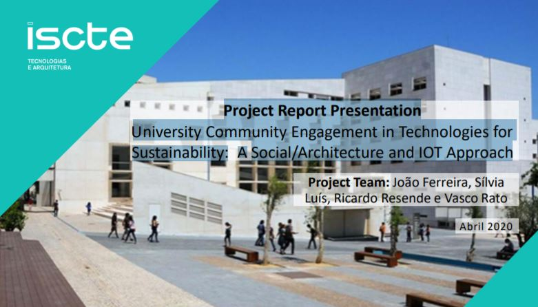 """University Community Engagement in Technologies for Sustainability: A Social/Architecture and IOT"